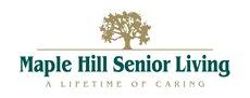 Maple Hill Senior Living (open Dec. 2015)