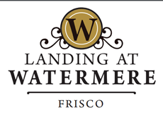 Landing at Watermere - Frisco (Opening Spring 2017)