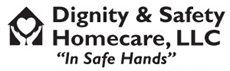 Dignity and Safety Home Care LLC.