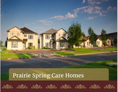Prairie Spring Care Home #2